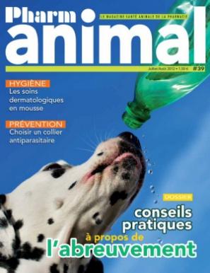 Magazine Pharmanimal N°39 - Juillet/Août 2012
